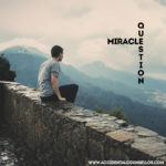 Miracle Questions
